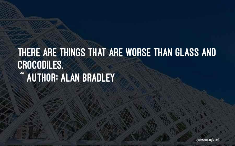 Alan Bradley Quotes 970980