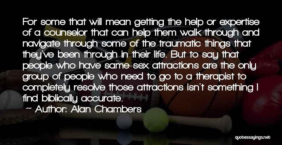 Alan Chambers Quotes 1130959