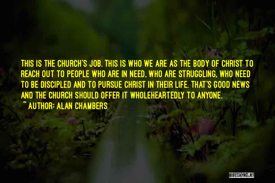 Alan Chambers Quotes 1265962