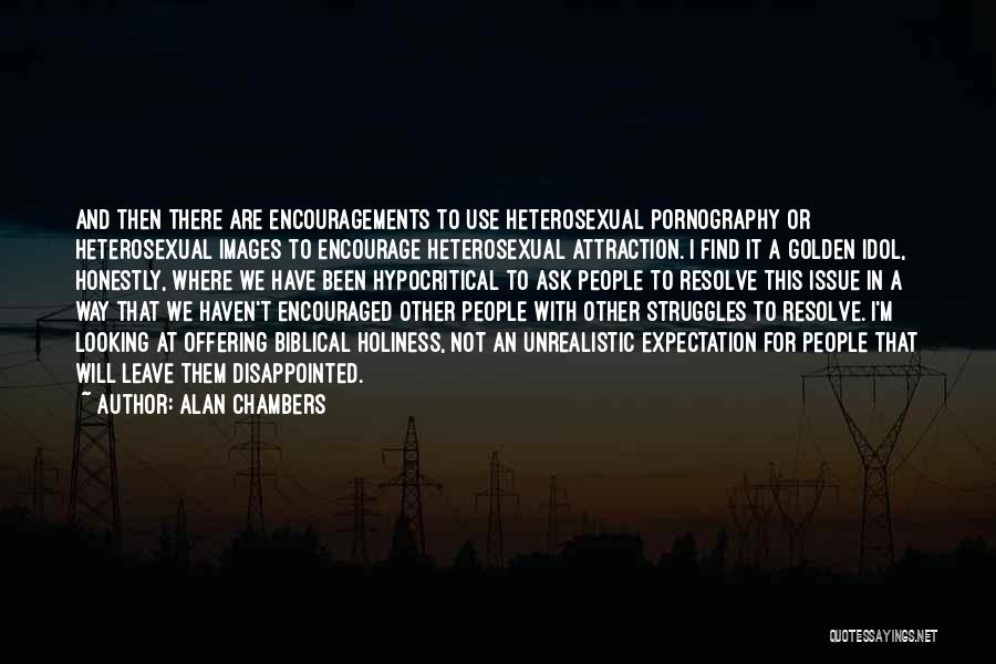 Alan Chambers Quotes 498389