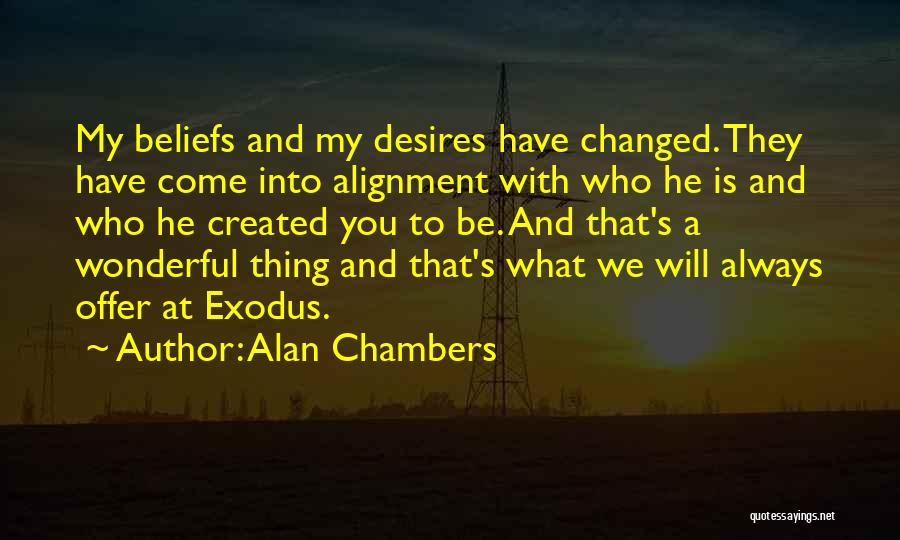 Alan Chambers Quotes 850294