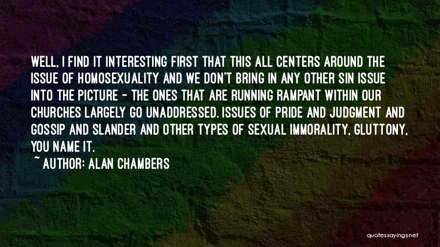 Alan Chambers Quotes 996335