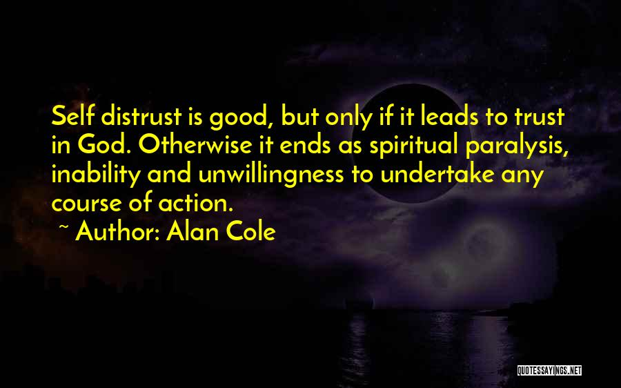Alan Cole Quotes 507952