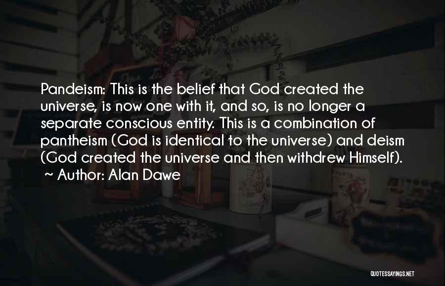 Alan Dawe Quotes 81869