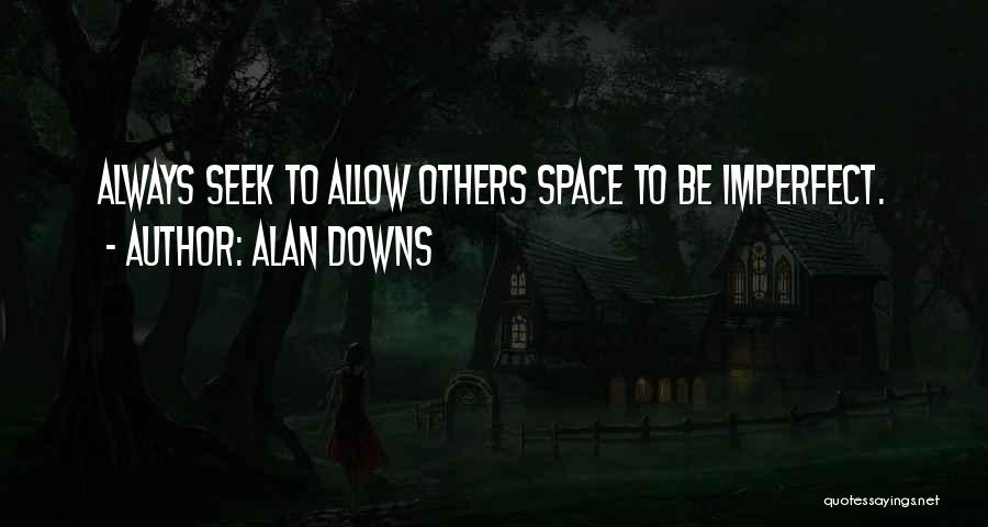 Alan Downs Quotes 2207676