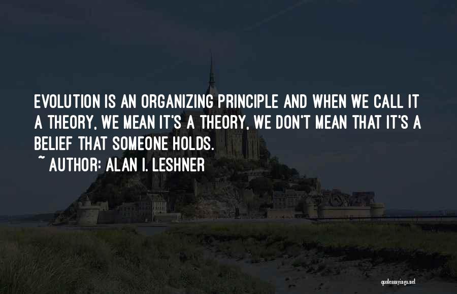 Alan I. Leshner Quotes 1309112