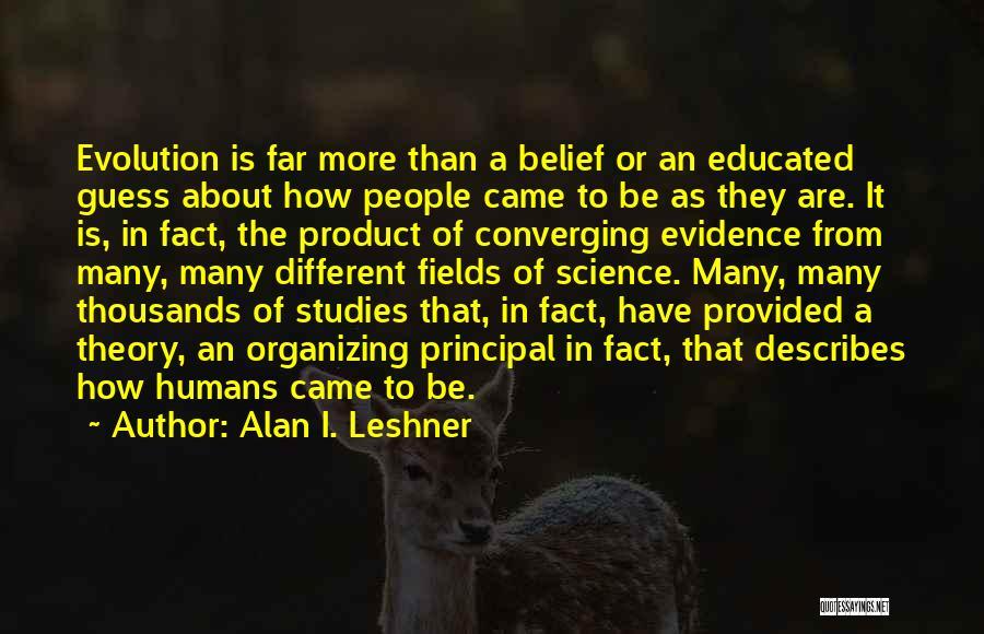 Alan I. Leshner Quotes 1373515