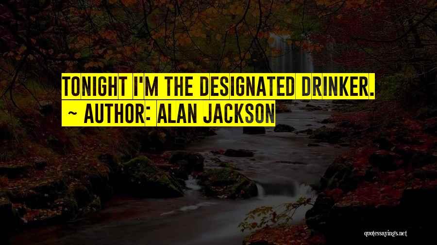 Alan Jackson Quotes 1069261