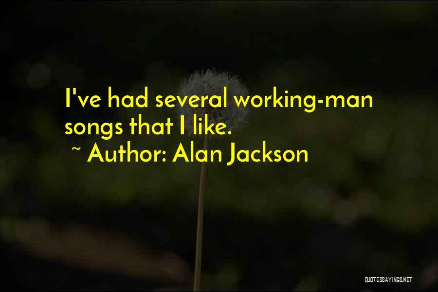 Alan Jackson Quotes 1104817