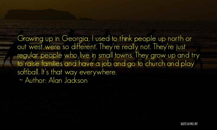 Alan Jackson Quotes 1528323