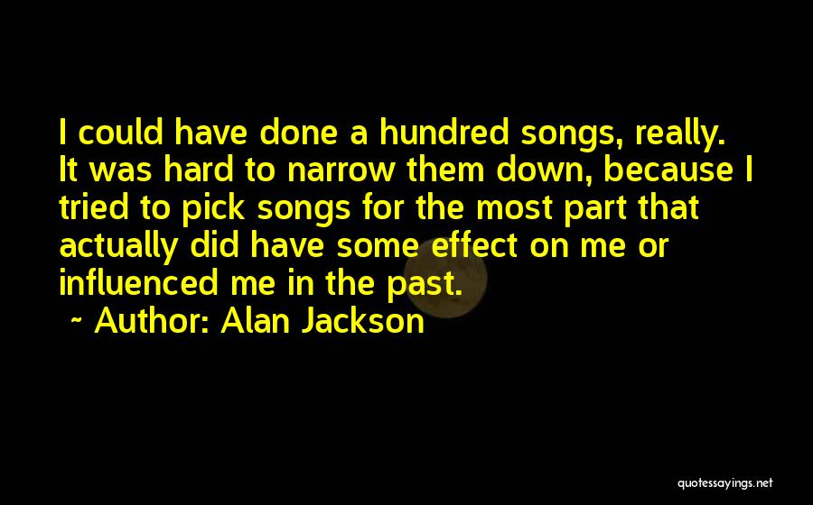 Alan Jackson Quotes 199815