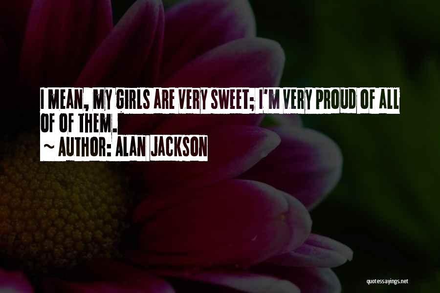 Alan Jackson Quotes 833668