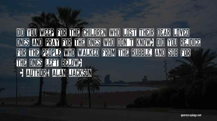 Alan Jackson Quotes 848344