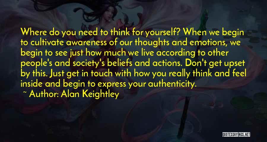 Alan Keightley Quotes 518336
