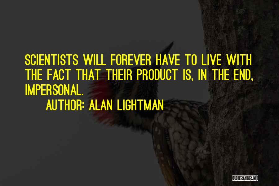 Alan Lightman Quotes 101546