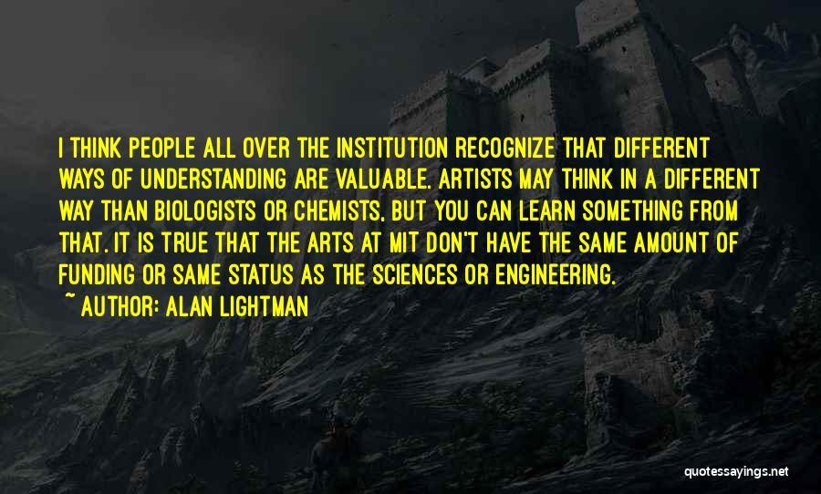 Alan Lightman Quotes 1020410