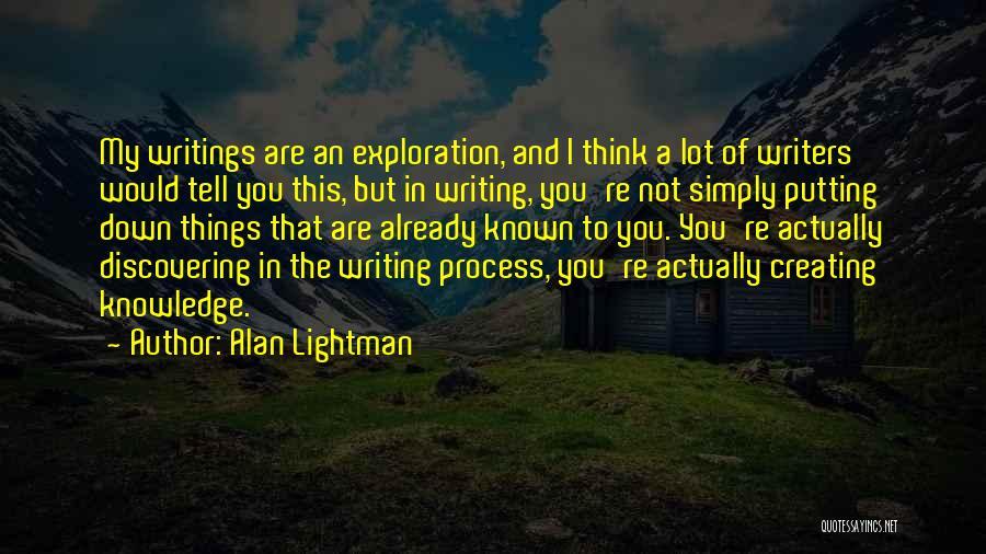 Alan Lightman Quotes 1048268