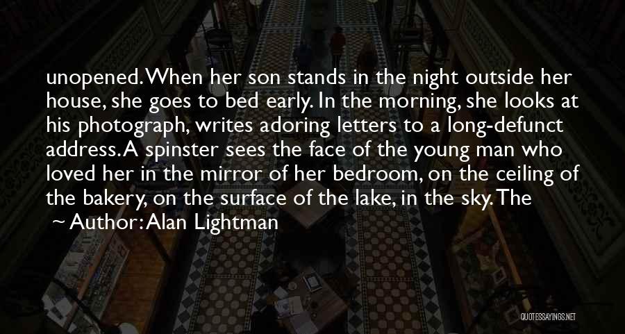 Alan Lightman Quotes 1069783