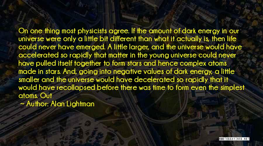 Alan Lightman Quotes 1072654