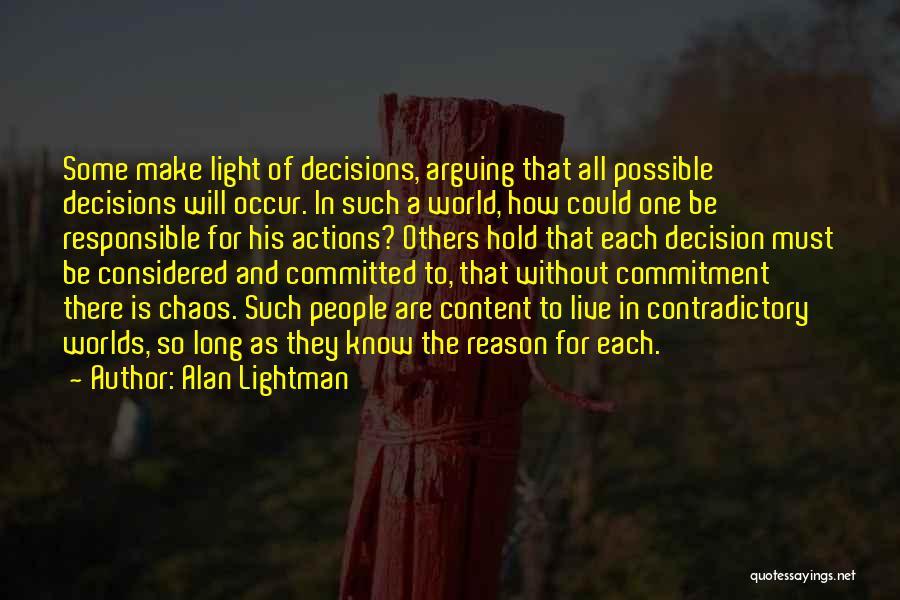 Alan Lightman Quotes 1263668