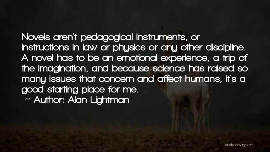 Alan Lightman Quotes 1341621