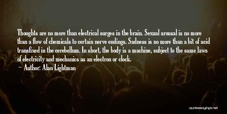 Alan Lightman Quotes 1570063