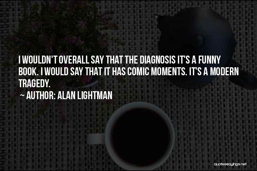 Alan Lightman Quotes 1583435