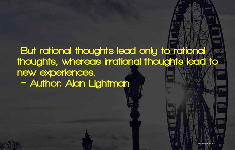 Alan Lightman Quotes 1623050