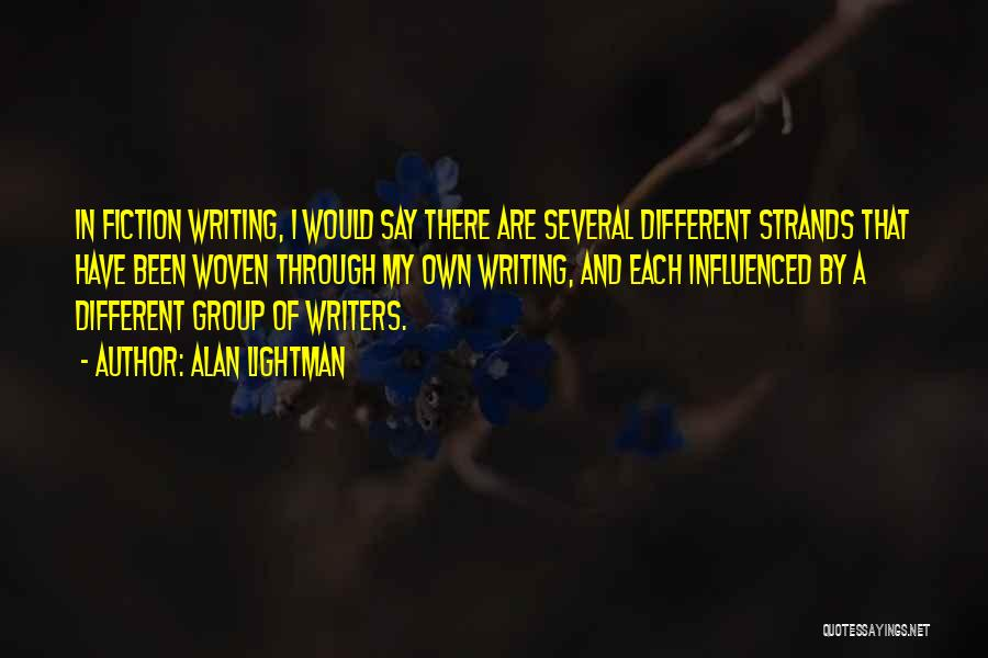 Alan Lightman Quotes 1668722