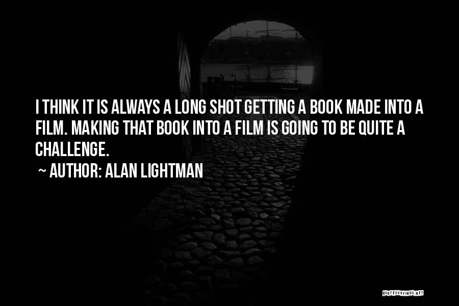 Alan Lightman Quotes 1689303