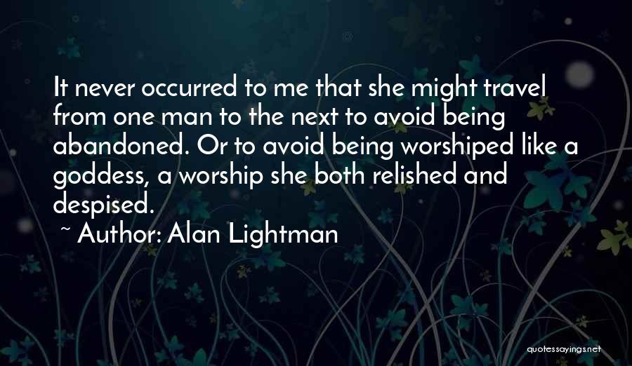 Alan Lightman Quotes 171635