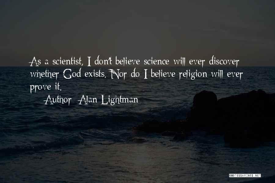 Alan Lightman Quotes 1792913