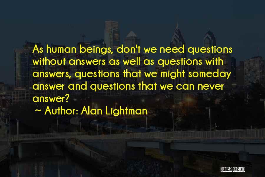 Alan Lightman Quotes 1929114
