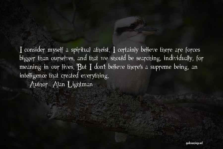 Alan Lightman Quotes 1947769