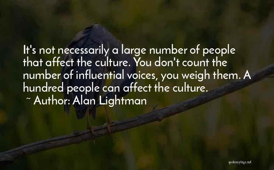 Alan Lightman Quotes 2064843