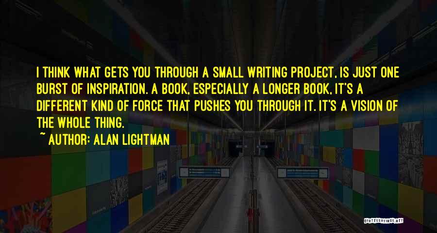Alan Lightman Quotes 2079082