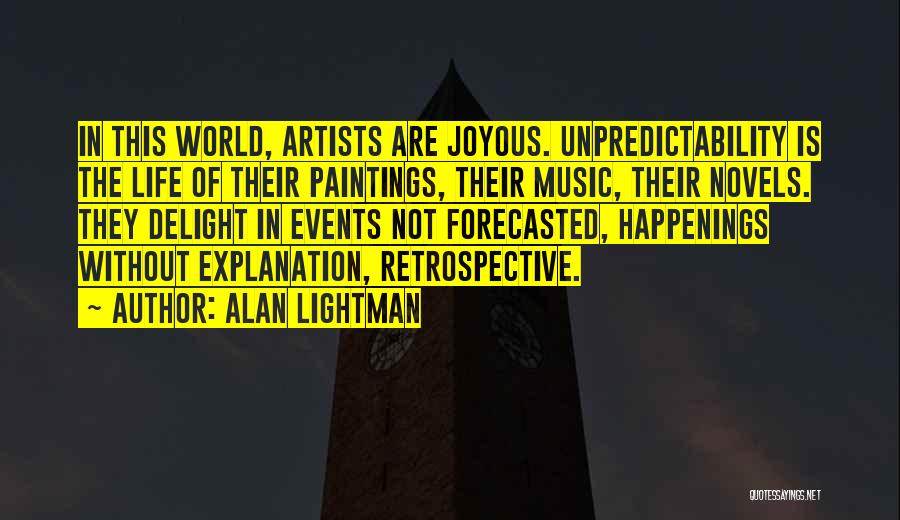 Alan Lightman Quotes 2145872
