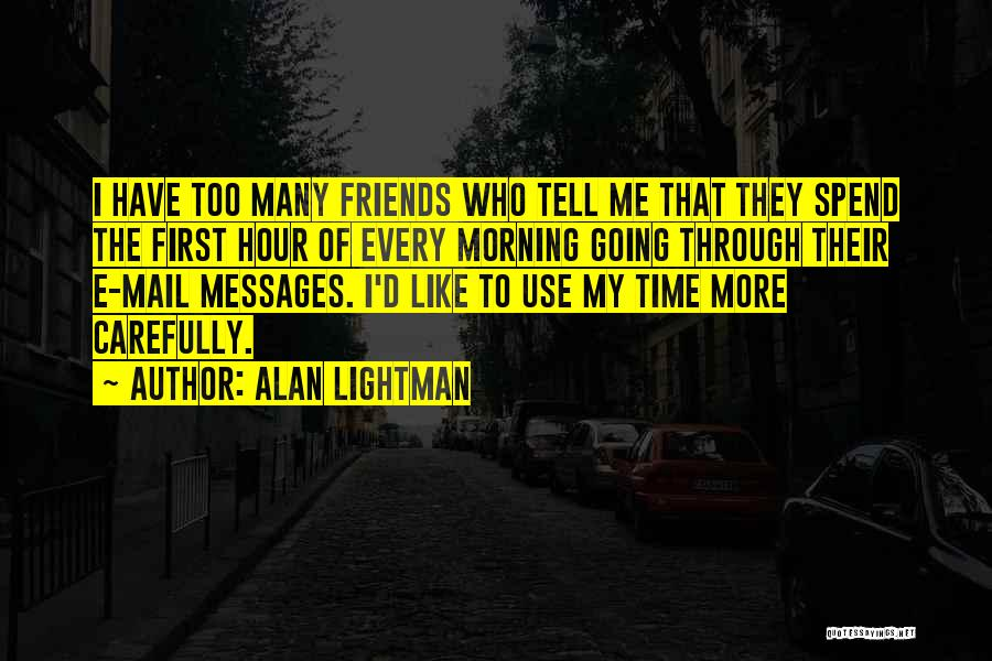 Alan Lightman Quotes 2202550