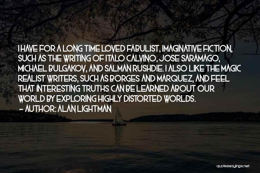 Alan Lightman Quotes 2206177