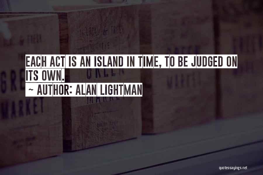 Alan Lightman Quotes 2224783