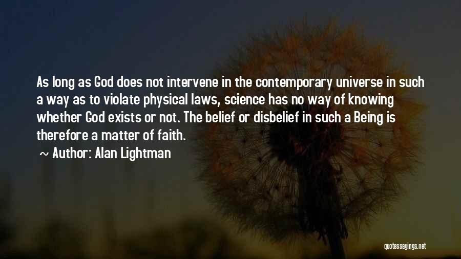 Alan Lightman Quotes 2257469