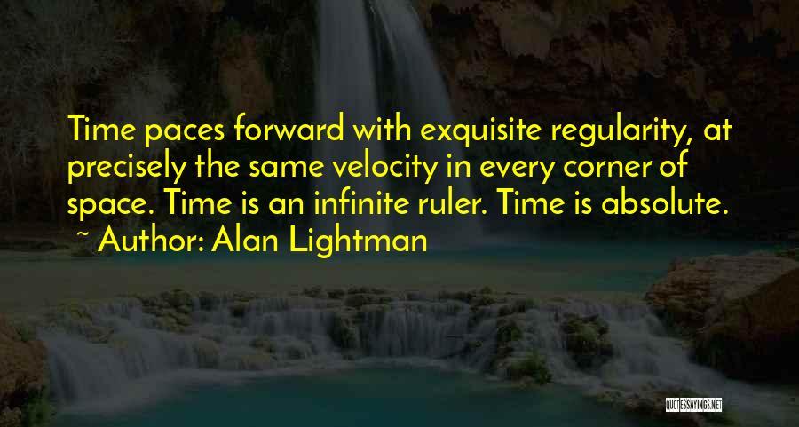 Alan Lightman Quotes 2259870