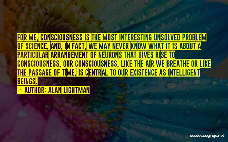 Alan Lightman Quotes 242700