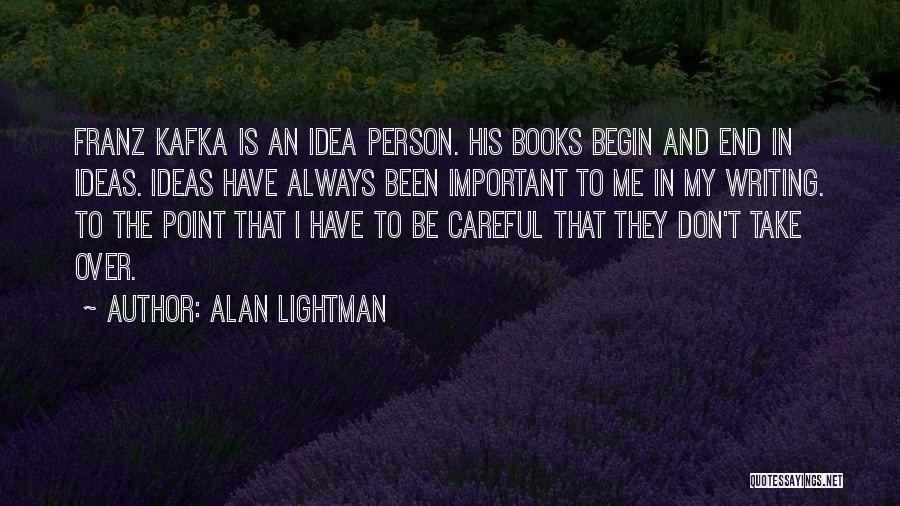 Alan Lightman Quotes 309983