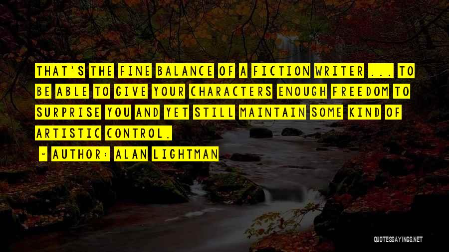 Alan Lightman Quotes 396030