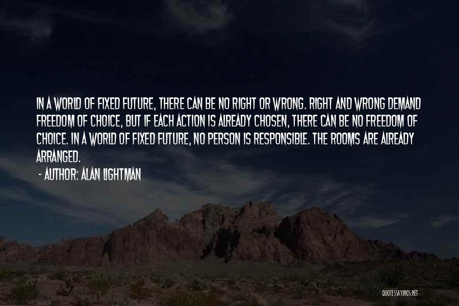 Alan Lightman Quotes 520653