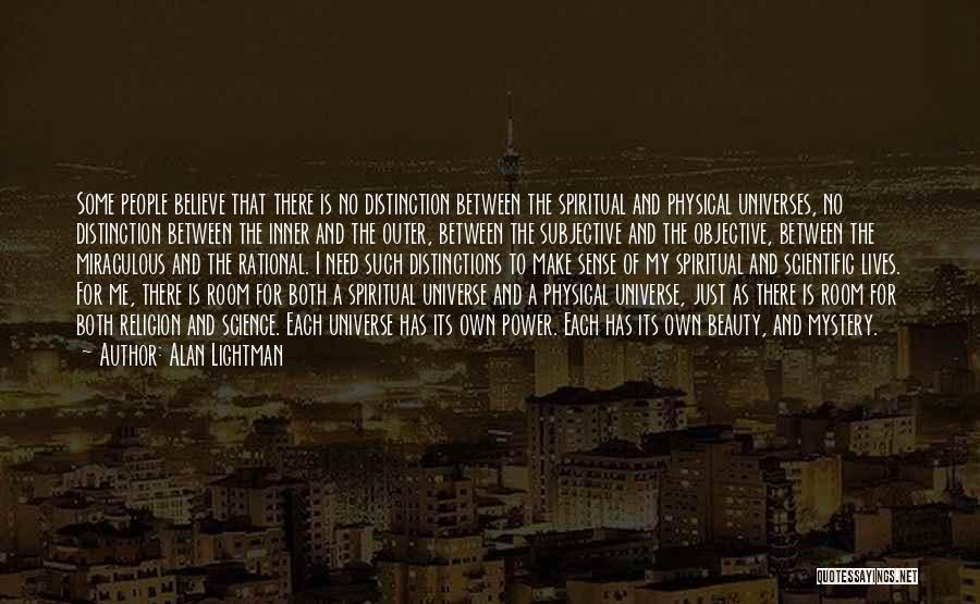 Alan Lightman Quotes 541491