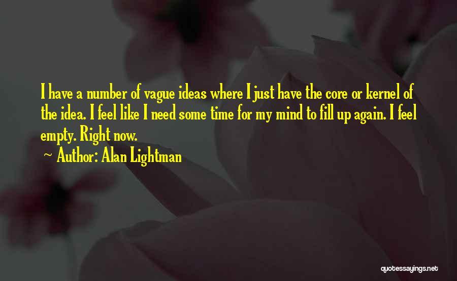 Alan Lightman Quotes 568676