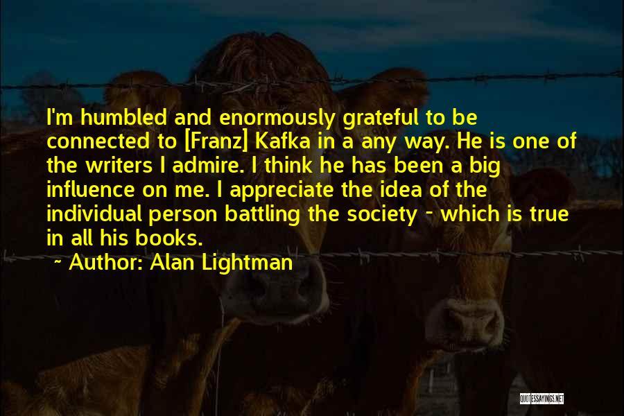 Alan Lightman Quotes 580372
