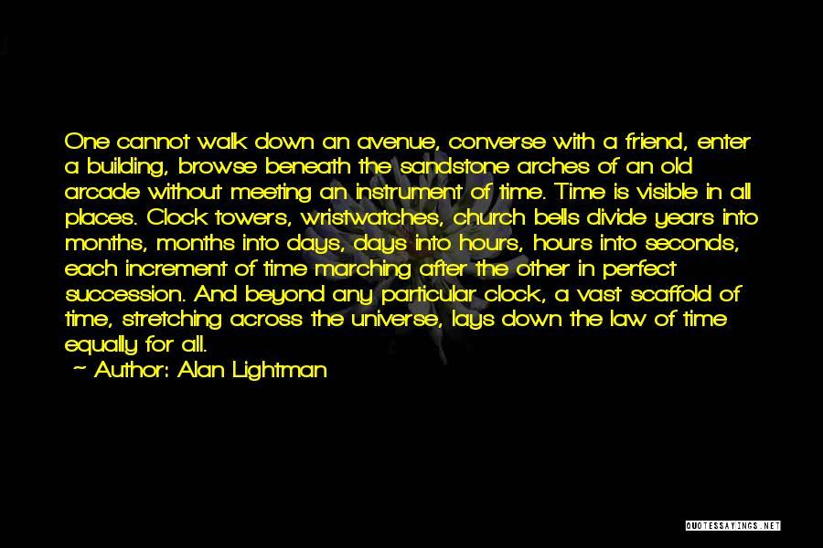 Alan Lightman Quotes 757796